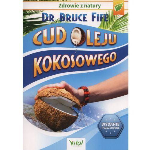 Cud oleju kokosowego (Bruce Fife)