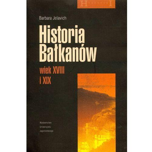 Historia Bałkanów wiek XVIII i XIX - Wysyłka od 3,99 - porównuj ceny z wysyłką (832332042X)