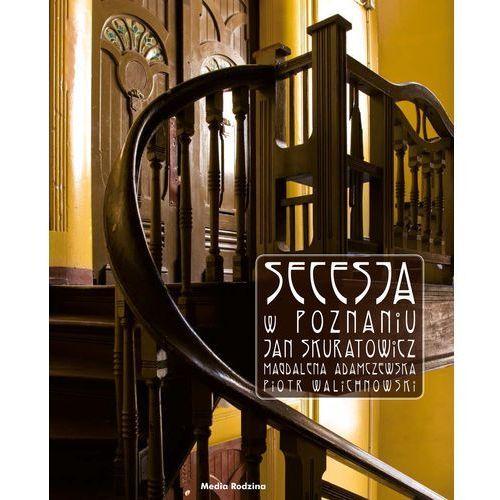 Secesja w Poznaniu, oprawa twarda