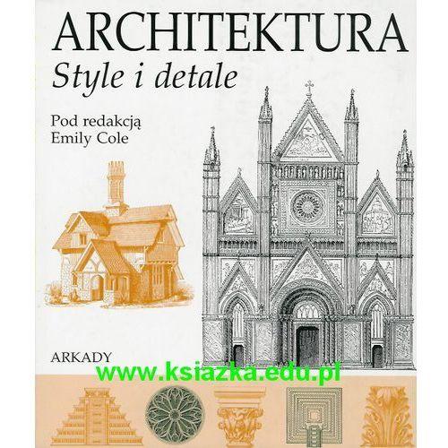 Architektura. Style i detale (9788321344546)