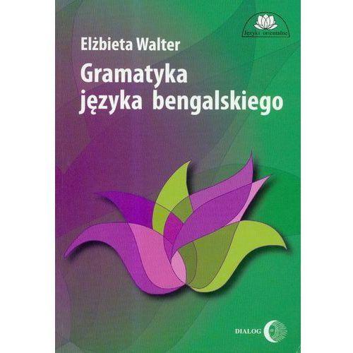 Gramatyka języka bengalskiego. Darmowy odbiór w niemal 100 księgarniach!