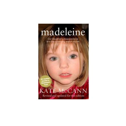 Madeleine : Our Daughter's Disappearance And The Continuing Search For Her (9780552165150)