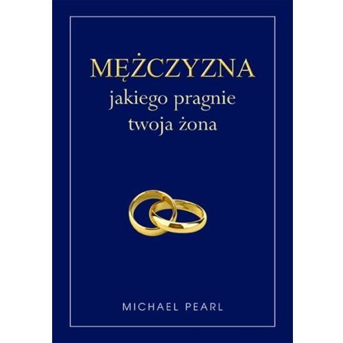 Mężczyzna jakiego pragnie twoja żona, Pearl Michael