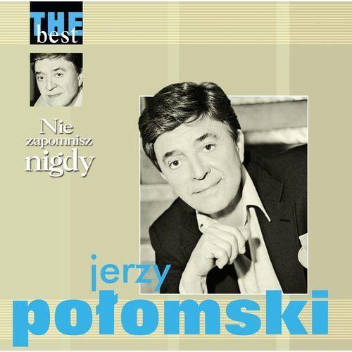 Agencja artystyczna mtj Połomski, jerzy - nie zapomnisz nigdy - the best