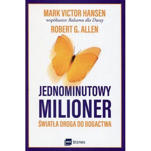 Jednominutowy milioner - Mark Victor Hansen (9788380871960)