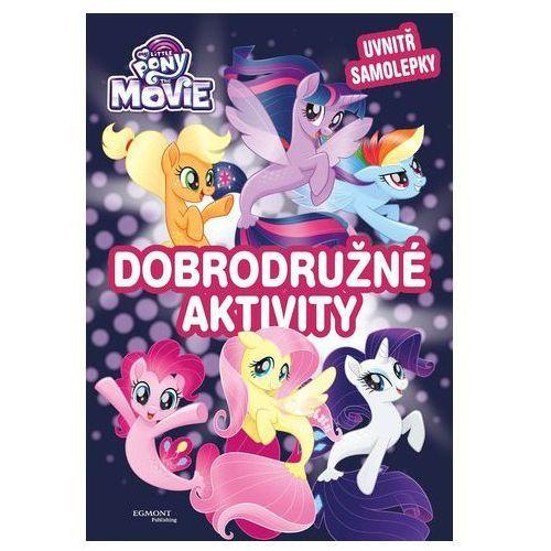 Kolektiv My little pony film - dobrodružné aktivity
