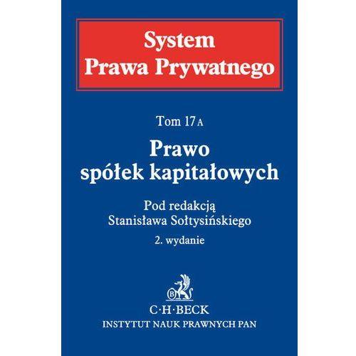 SPP 17A Prawo spółek kapitałowych System Prawa Prywatnego*natychmiastowawysyłkaod3,99, C.H. Beck