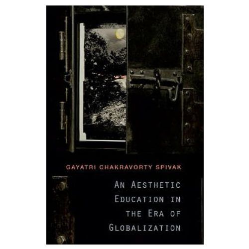 Aesthetic Education in the Era of Globalization (9780674072381)