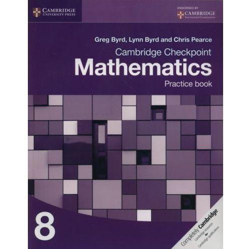 Cambridge Checkpoint Mathematics Practice Book 8, Cambridge University Press