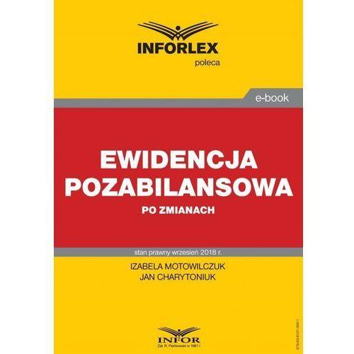 Ewidencja pozabilansowa po zmianach - Izabela Motowilczuk, Jan Charytoniuk (PDF)