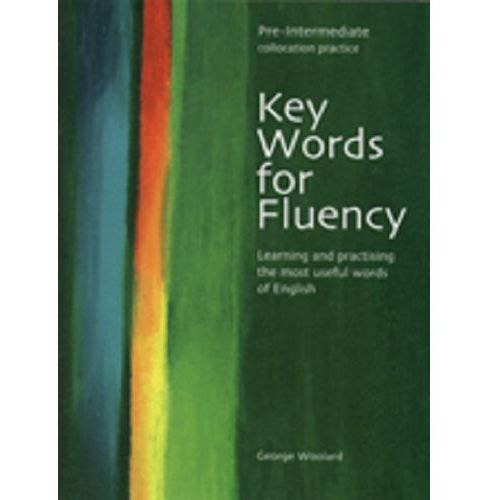 Key Words for Fluency Pre-Intermediate, George C. Woolard