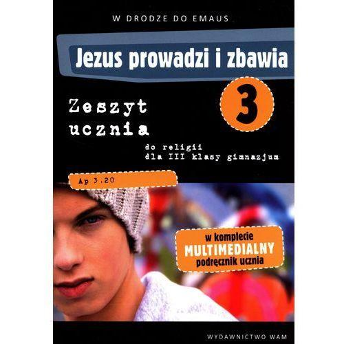 KATECHIZM WAM III NPP GIM ĆW JEZUS PROWADZI I ZBAWIA /BR (2014)