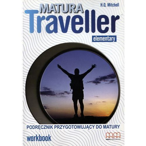Matura Traveller Elementary LO Ćwiczenia. Język angielski (80 str.)