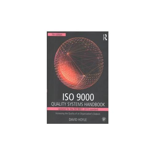 ISO 9000 Quality Systems Handbook-Updated for the ISO 9001: 2015 Standard (9781138188648)