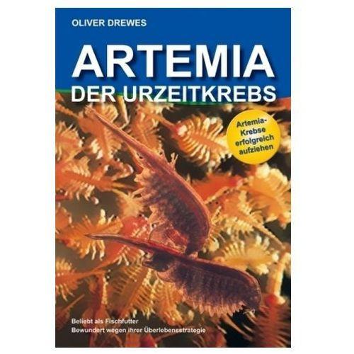 Artemia, Der Urzeitkrebs (9783981041279)