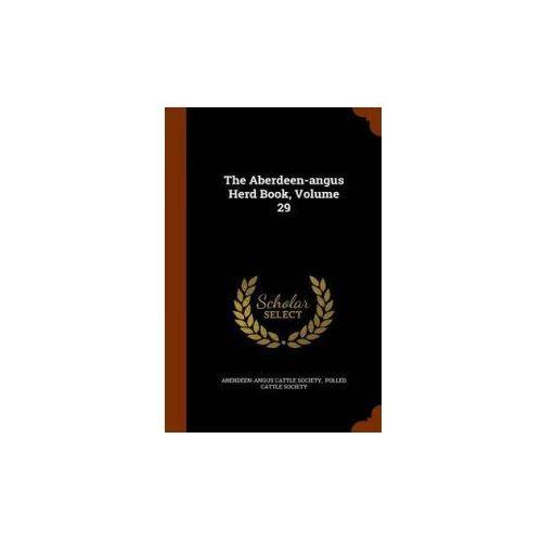 Aberdeen-Angus Herd Book, Volume 29