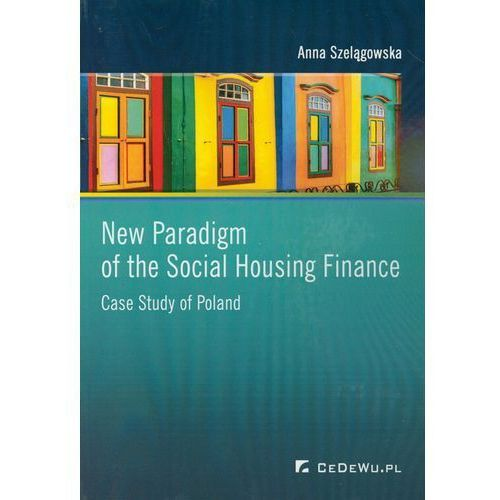 New Paradigm of the Social Housing Finance (9788375565508)
