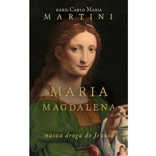 Maria Magdalena Nasza droga do Jezusa- bezpłatny odbiór zamówień w Krakowie (płatność gotówką lub kartą). (2019)
