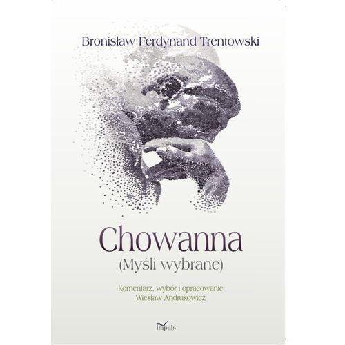 Chowanna (Myśli wybrane) - Wiesław Andrukowicz, Wiesław Andrukowicz (200 str.)