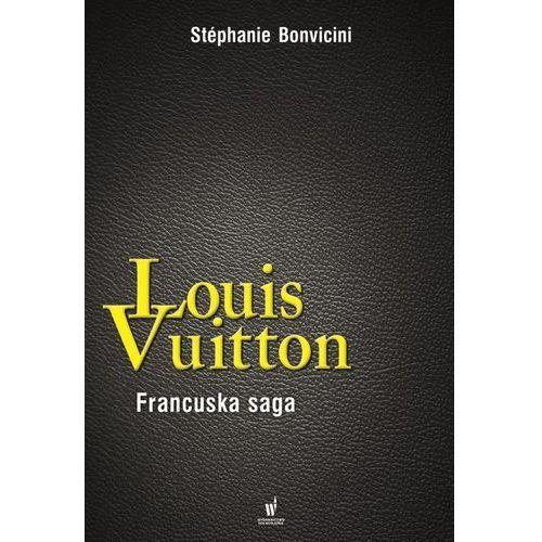 Louis Vuitton Francuska saga - Wysyłka od 3,99 - porównuj ceny z wysyłką (9788327153487)