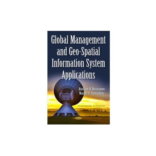 Global Management Geo-Spatial Information System Applications