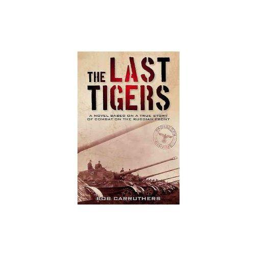 Last Tigers (9781473845558)