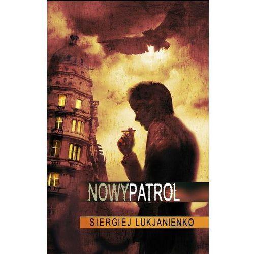 Nowy patrol - Dostępne od: 2014-11-05 (9788374804653)