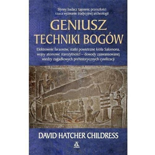 GENIUSZ TECHNIKI BOGÓW WYD. 5, David Childress Hatcher