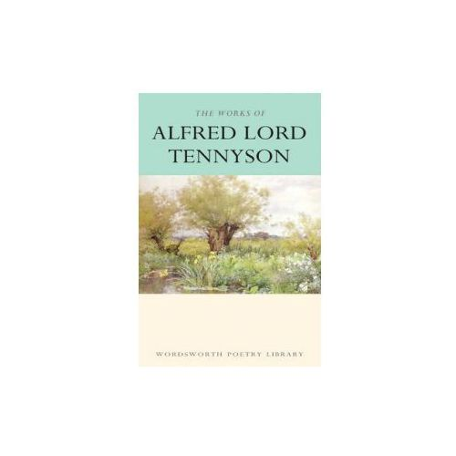 The Works Of Alfred Lord Tennyson, Wordsworth