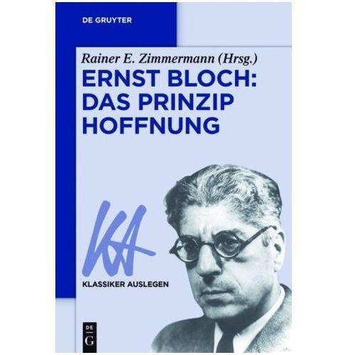 Ernst Bloch - Das Prinzip Hoffnung (9783110370928)