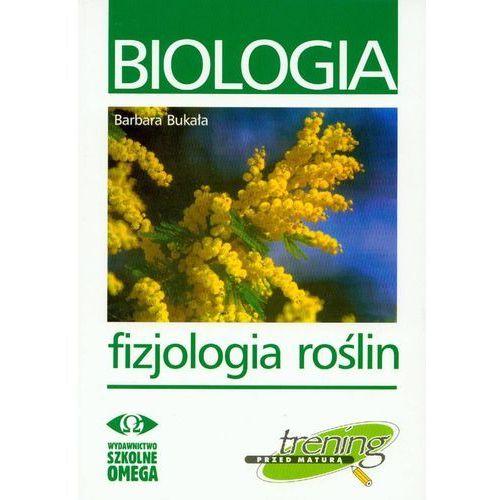 Biologia. Fizjologia roślin. Trening przed maturą, Omega