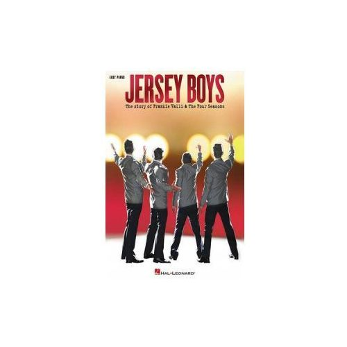 Jersey Boys - The Story Of Frankie Valli & The Four Seasons, Hal Leonard Corporation