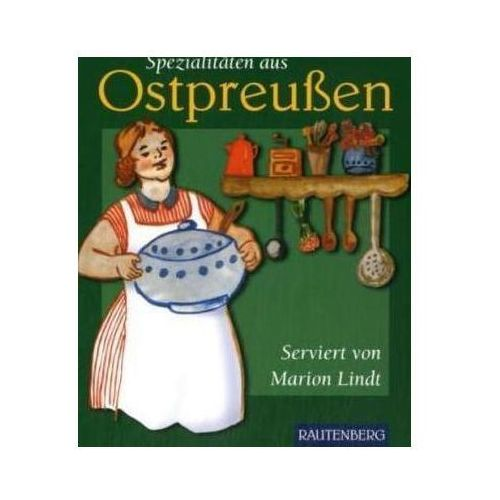 Ostpreußische Spezialitäten Lindt, Marion (9783800330478)