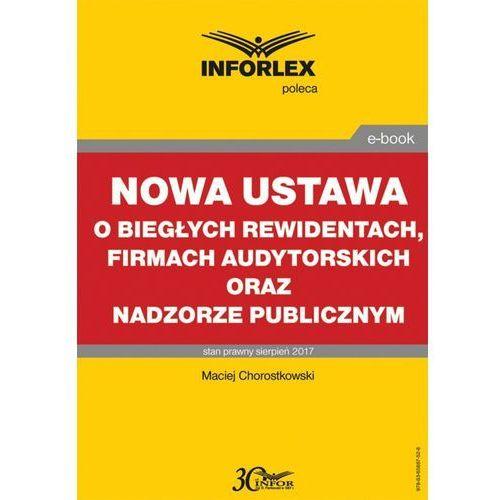 Nowa ustawa o biegłych rewidentach, firmach audytorskich oraz nadzorze publicznym, Infor PL