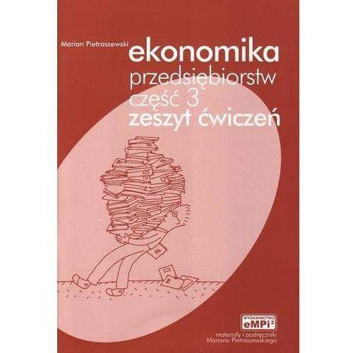 Ekonomika przedsiębiorczości cz.3 ćwiczenia eMPi2, Marian Pietraszewski