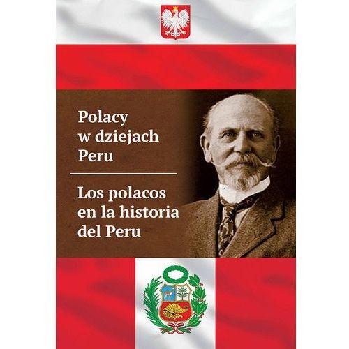 Polacy w dziejach Peru (222 str.)