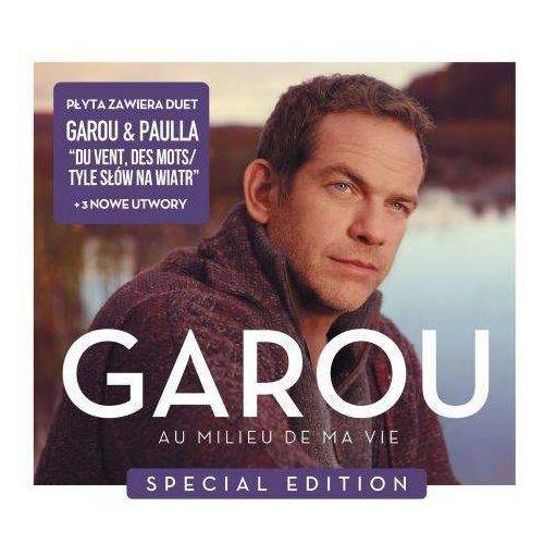 Garou - AU MILIEU DE MA VIE SPECIAL EDITION (PL), 4701241
