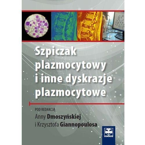 Szpiczak plazmocytowy i inne dyskrazje plazmocytowe, CZELEJ
