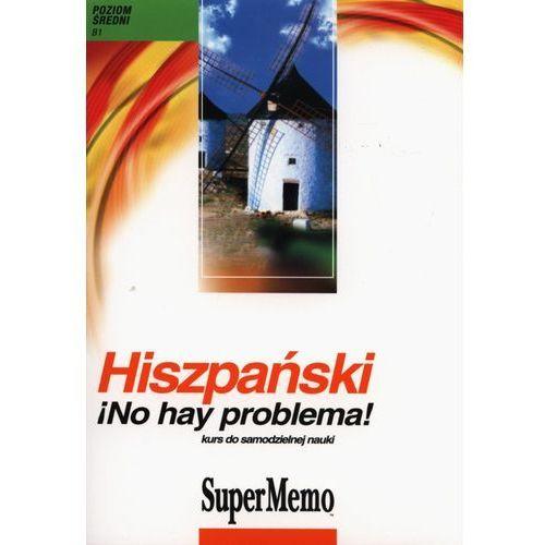Hiszpański No hay problema! Kurs do samodzielnej nauki (CD mp3) (9788360199572)