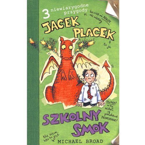 JACEK PLACEK. SZKOLNY SMOK, oprawa broszurowa