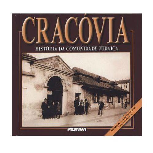 Cracovia. Historia da comunida de judaica. Kraków. Historia Żydów (wersja portugalska), Rafał Jabłoński