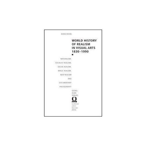 World History of Realism in Visual Arts 1830-1990 (9783487148373)