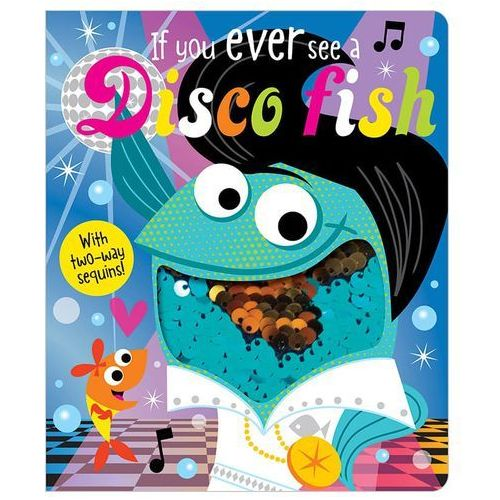 If You Ever See a Disco Fish (9781788431156)