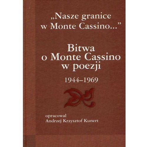 Bitwa O Monte Cassino W Poezji 1944-1969 (2007)