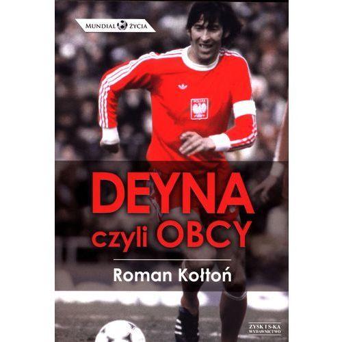 Deyna, czyli obcy, Roman Kołtoń