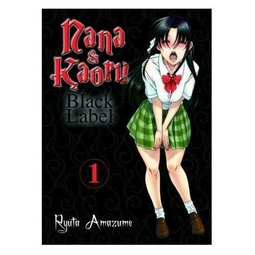 Nana & Kaoru - Black Label. Bd.1