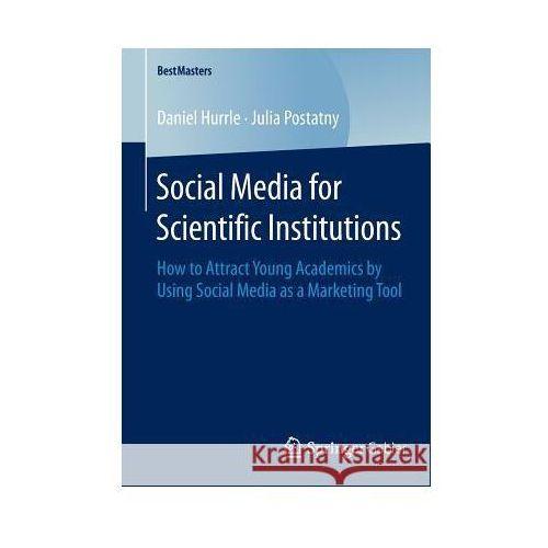 Social Media for Scientific Institutions (9783658088217)