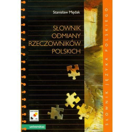 Słownik odmiany rzeczowników polskich (9788324213917)