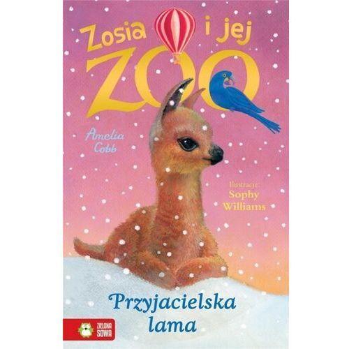 Przyjacielska lama. zosia i jej zoo - amelia cobb (128 str.)