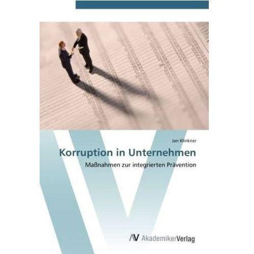 Korruption in Unternehmen (9783639416190)